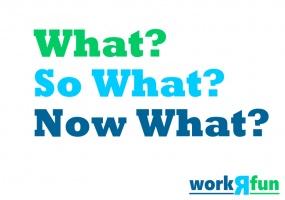 W Cubed - What, So What, Now What Ice Breaker Activity